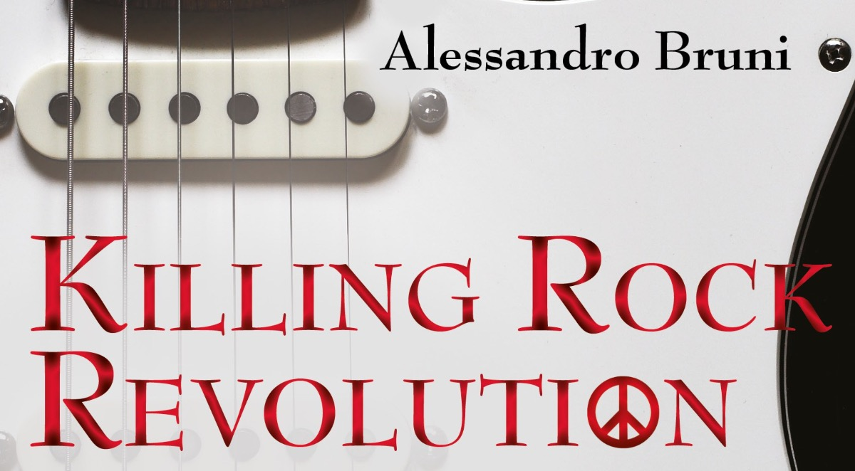 Presentazione libro:  Killing Rock Revolution